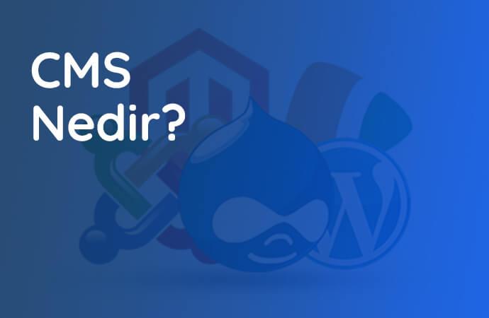 CMS Nedir?
